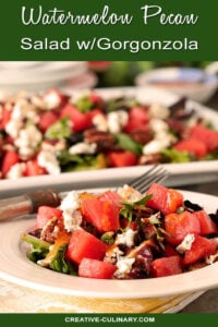 Watermelon Pecan Salad with Gorgonzola Cheese Served on a Round White Plate