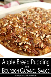 Apple Bread Pudding with Bourbon Caramel Sauce in White Baking Pan