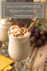 Baileys Pumpkin Spice Dessert Coffee Topped with Whipped Cream and Caramel Sauce
