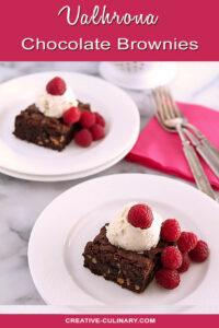 Two Plates of Valhrona Chocolate Brownies with Vanilla Ice Valhrona Chocolate Brownies with Vanilla Ice Cream and Fresh Raspberriesand Fresh Raspberries