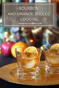 Bourbon and Orange Brulee Cocktail Garnished with a Burnt Orange Slice