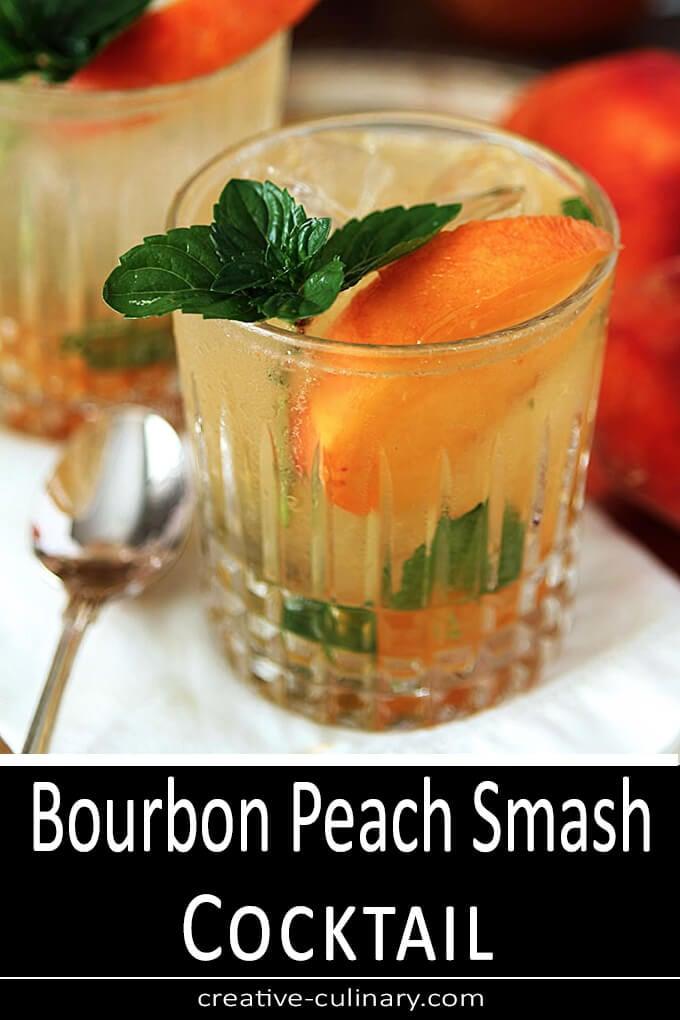 Bourbon Peach Smash Cocktail PIN