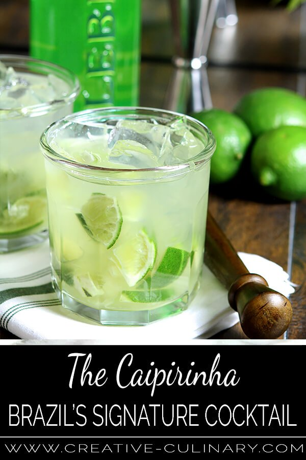 The Caipirinha Cocktail - Brazil's Signature Drink! PIN