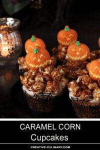 Caramel Corn Cupcakes Decorated with Halloween Pumpkin Suckers