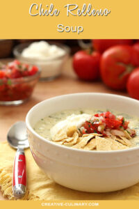 Chile Relleno Soup Served in a White Bowl with Tortillas and Salsa Garnish