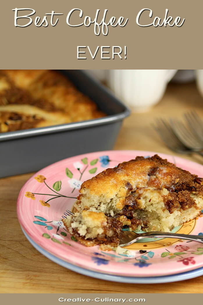 Cinnamon Crunch Coffee Cake is the Best!