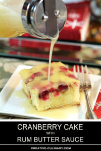 Cranberry Cake with Rum Butter Sauce Poured on Top