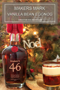 Makers Mark Vanilla Bean Eggnog and Bottle of Makers 46
