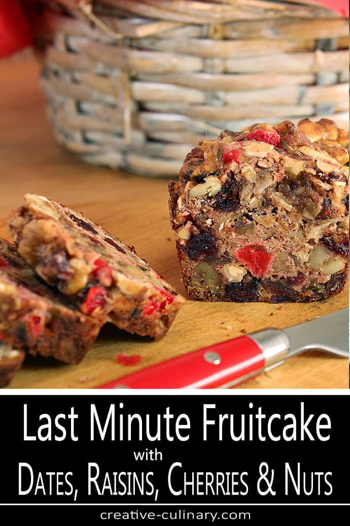 Last Minute Fruitcake with Dates, Raisins, Cherries, and Nuts Sliced