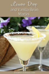 Lemon Drop Martini with Vanilla Bean with a Lemon Garnish