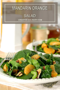 Mandarin Orange Salads with Candied Almonds and Dressings