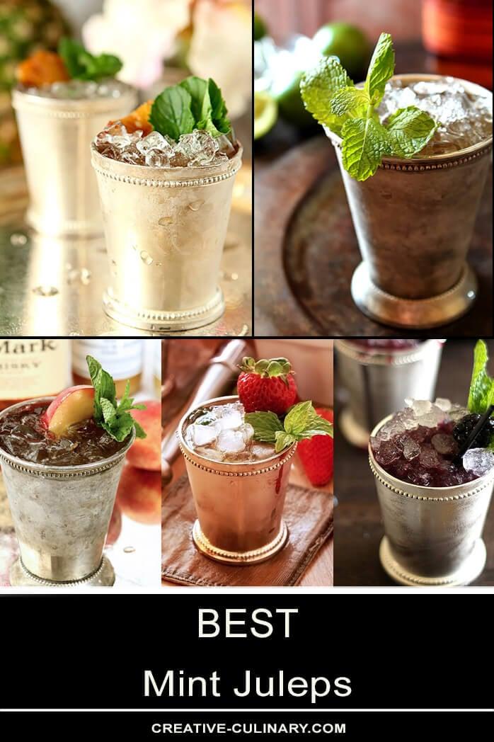 Best Mint Juleps - An Assortment of Mint Juleps including Classic, Honey, Peach, Strawberry, and Blackberry