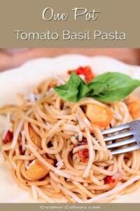 Closeup of One Pot Tomato Basil Pasta