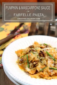 Pumpkin and Mascarpone Sauce Served on Farfelle Pasta with Toasted Walnuts