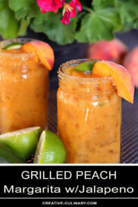 Grilled Peach Margarita with Jalapeno in Mason Jars