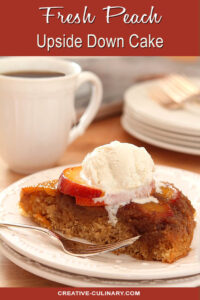 Fresh Peach Upside Down Cake with Vanilla Ice Cream
