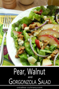 Salad with Greens, Pear, Walnuts, and Gorgonzola Cheese