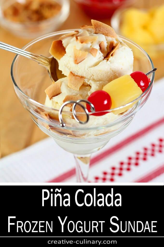 Pina Colada Frozen Yogurt Cocktail Sundae PIN
