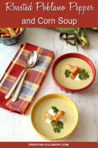 Roasted Poblano Pepper and Corn Soup in Yellow and Red Bowls