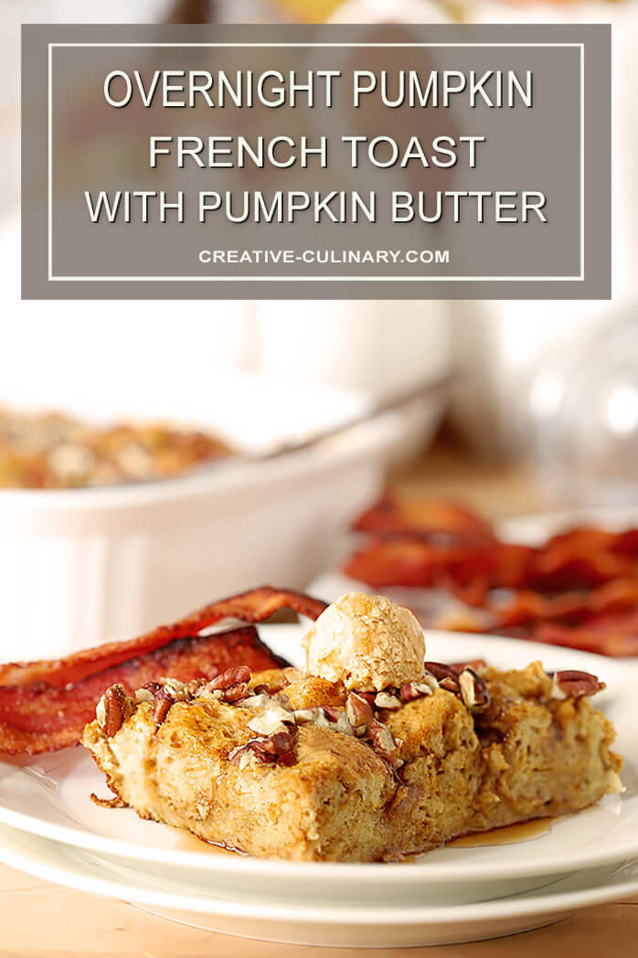 Serving of Overnight Pumpkin French Toast Topped with Pumpkin Butter