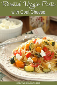 Bowl of Roasted Vegetable Pasta with Goat Cheese