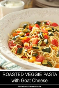Serving Bowl with Roasted Vegetable Pasta with Goat Cheese