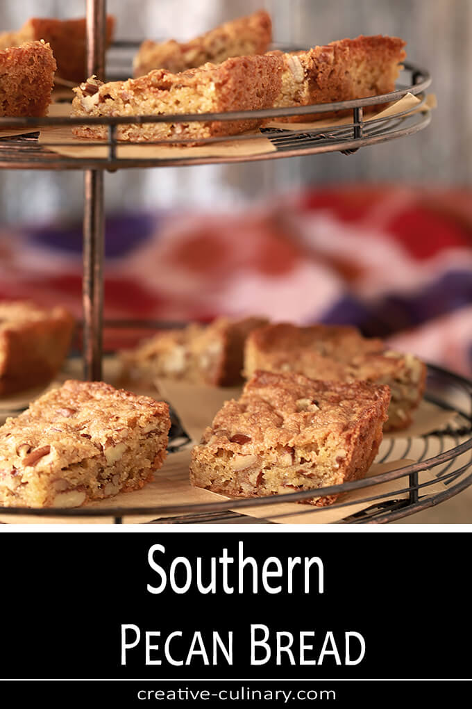 Southern Pecan Bread is an old-fashioned Southern treat that is buttery and chock full of pecans and great for pot lucks or barbecues. Trust me, it's a bread in name only; these are sweet, rich bars perfect for coffee or dessert!