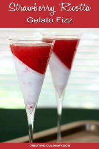 Strawberry Gelato Ricotta Fizz in Champagne Glasses