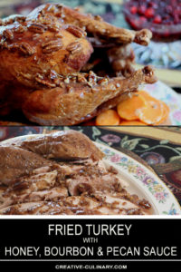 Fried Turkey with Honey, Bourbon, and Pecan Sauce
