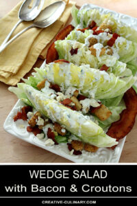 Iceberg Wedge Salad with Bacon and Croutons