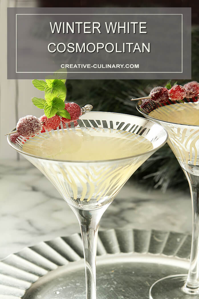 Winter White Cosmopolitan Cocktail Creative Culinary
