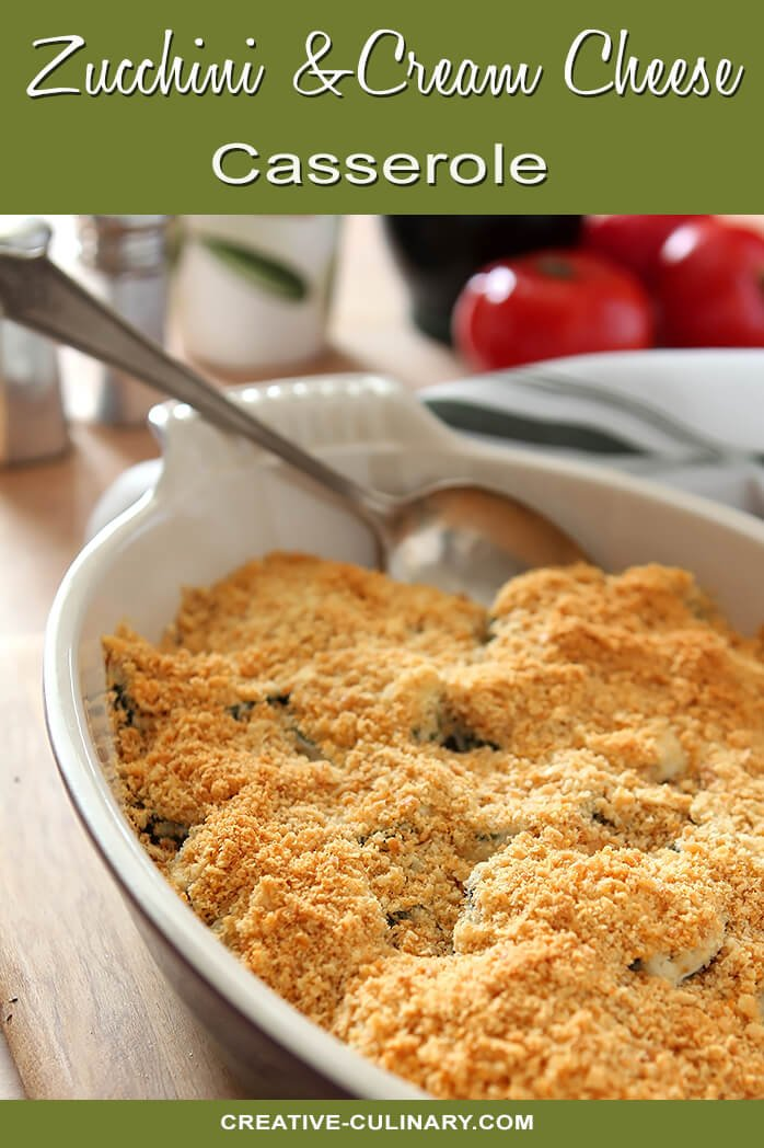 Zucchini and Cream Cheese Casserole with Bread Crumb Topping